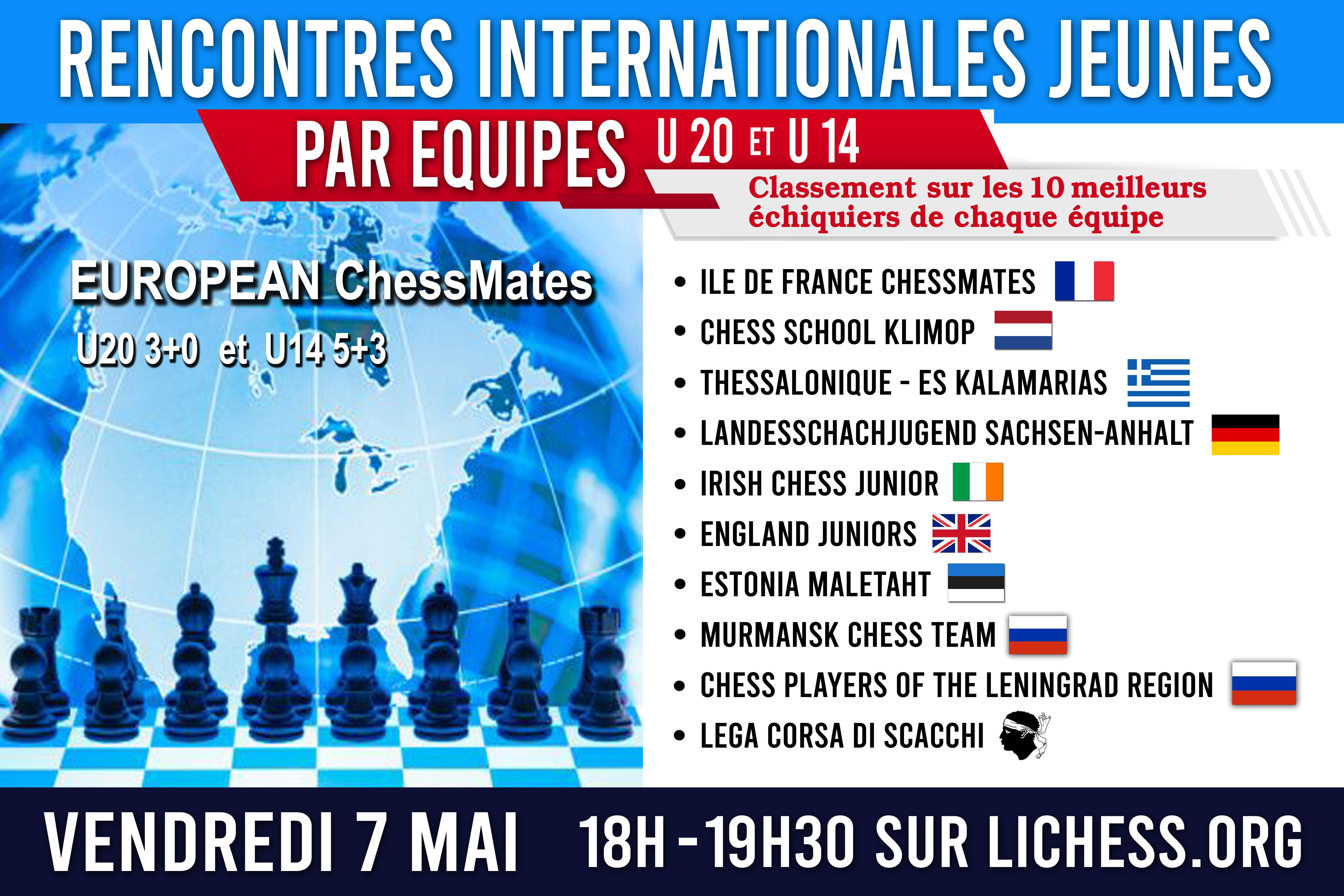 European Chessmates U20 et U14 ce vendredi 7 mai à 18h !